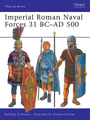 Imperial Roman Naval Forces 31 BCAD 500 paper back