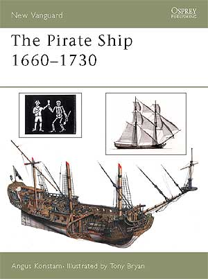 The Pirate Ship 1660–1730 paper back